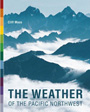 The Weather of the Pacific Northwest book cover